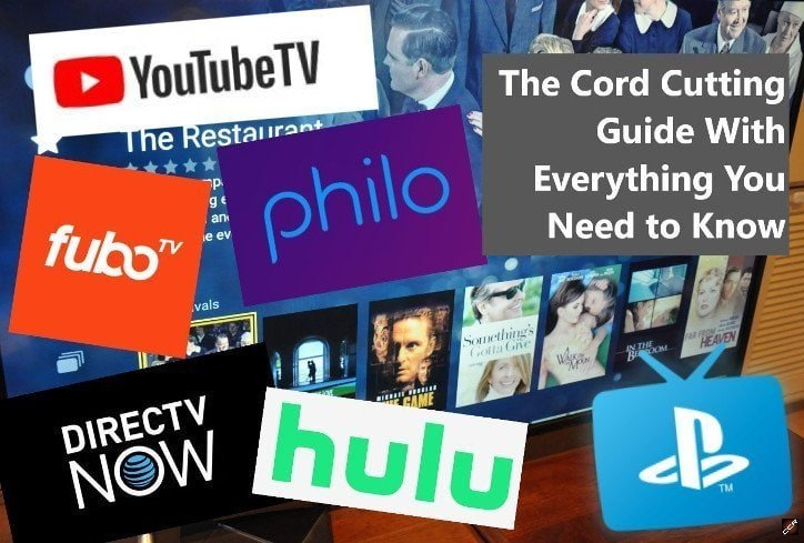 Cord Cutting 2019 The Definitive Guide With Everything